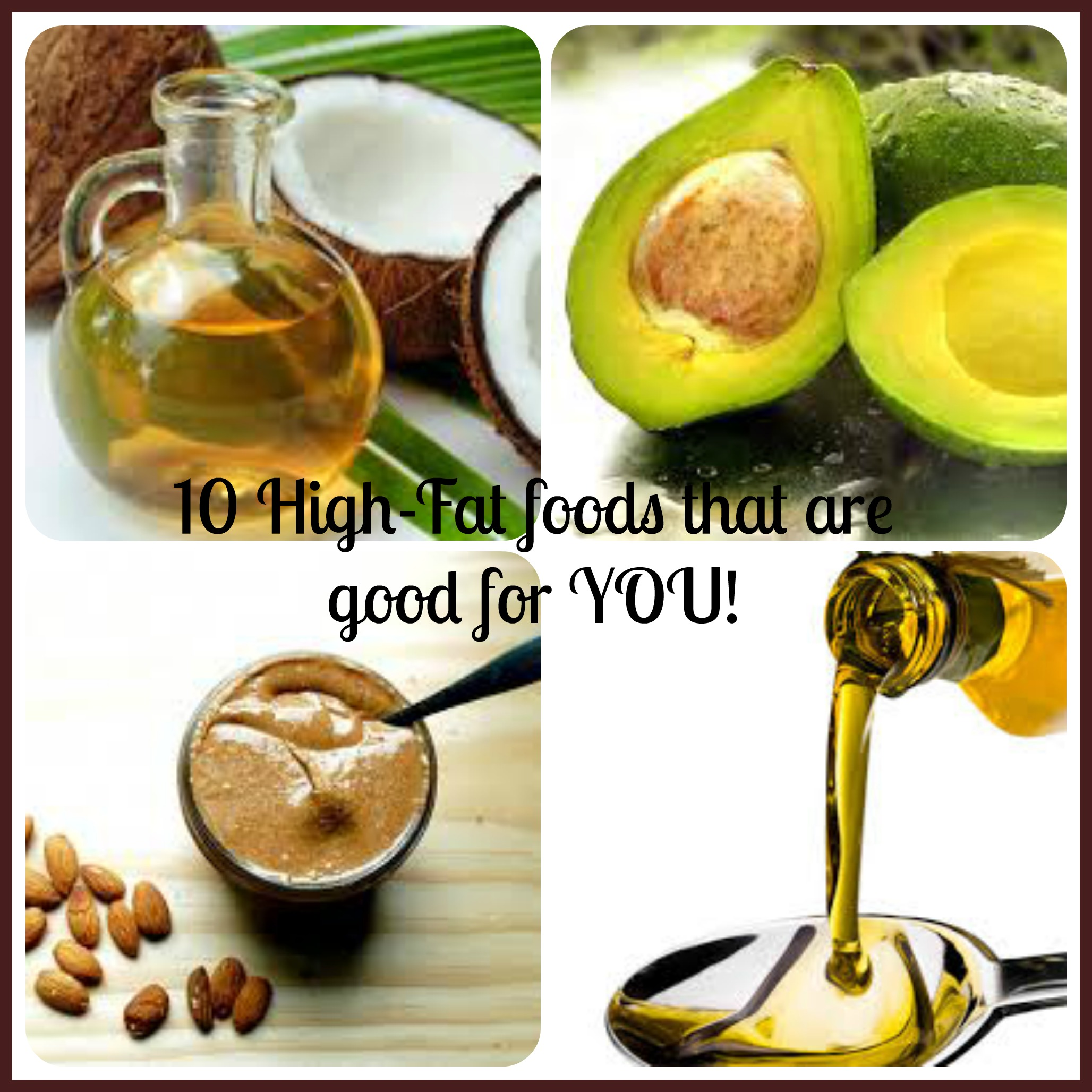 10 high fat foods that are good for you no diets allowed