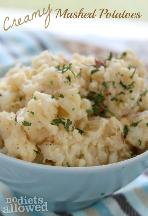 Creamy Mashed Potatoes- No Diets Allowed