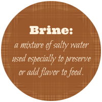 Brine definition- No Diets Allowed