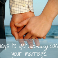 9 Ways To Get Intimacy Back In Your Marriage